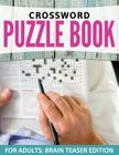 Crossword Puzzles For Adults: Easy to Difficult Levels Cover Image