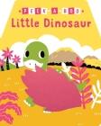 Peek-a-Boo Little Dinosaur Cover Image