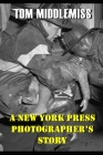 A New York Press Photographer's Stories Cover Image