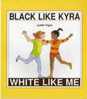 Black Like Kyra, White Like Me Cover Image