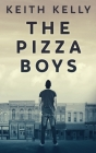 The Pizza Boys Cover Image