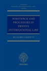 Substance and Procedure in Private International Law (Oxford Private International Law) Cover Image