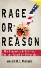 Rage or Reason: The Economic and Political Choices Faced by Millennials Cover Image