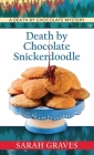 Death by Chocolate Snickerdoodle: A Death by Chocolate Mystery Cover Image