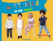 The Ethnics in the World: Explain How to Love Differences to Your Children Cover Image