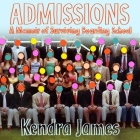Admissions: A Memoir of Surviving Boarding School Cover Image