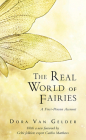 The Real World of Fairies: A First-Person Account Cover Image
