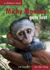 Micky Monkey Gets Lost: A Children's Book Cover Image
