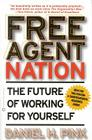Free Agent Nation: The Future of Working for Yourself Cover Image