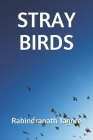 Stray Birds Cover Image