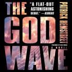The God Wave (God Wave Trilogy #1) Cover Image