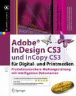 Adobe(r) Indesign Cs3 Und Incopy Cs3 Für Digital- Und Printmedien: Produktionssichere Mediengestaltung Mit Intelligenten Dokumenten (X.Media.Press) Cover Image