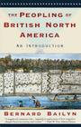 The Peopling of British North America: An Introduction Cover Image