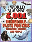 The World Almanac 5,001 Incredible Facts for Kids on Nature, Science, and People Cover Image