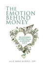The Emotion Behind Money Cover Image