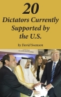 20 Dictators Currently Supported by the U.S. Cover Image