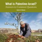 What Is Palestine-Israel?: Answers to Common Questions Cover Image