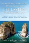 Understanding Cultural Values Through Language in the Eastern Mediterranean: Impacts of Social, Personal & Religious Values on Customs, Traditions, Ma Cover Image