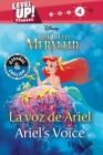 Ariel's Voice / La voz de Ariel (English-Spanish) (Disney The Little Mermaid) (Level Up! Readers) (Disney Bilingual) Cover Image