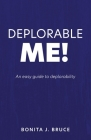 Deplorable Me!: An easy guide to deplorability Cover Image