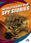 Revolutionary War Spy Stories Cover Image