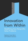 Innovation from Within: Redefining How Nonprofits Solve Problems Cover Image