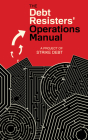The Debt Resisters' Operations Manual (Common Notions) Cover Image