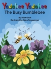 Yadahee Yadahee The Busy Bumblebee Cover Image