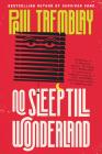 No Sleep Till Wonderland: A Novel (Mark Genevich series #2) Cover Image