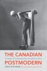 The Canadian Postmodern: A Study of Contemporary Canadian Fiction (Wynford Project) Cover Image