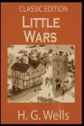 Little Wars: with original illustrations Cover Image
