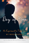 Boy of Mine: An Experiment in Time Travel Cover Image