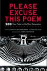 Please Excuse This Poem: 100 New Poets for the Next Generation Cover Image