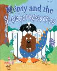 Monty and the Slobbernosserus Cover Image