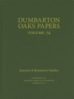 Dumbarton Oaks Papers, 74 Cover Image