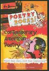 Contemporary American Poetry: Not the End, But the Beginning (Poetry Rocks!) Cover Image