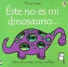 Este No Es Mi Dinosaurio = That's Not My Dinosaur Cover Image