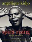 Spirit Rising: My Life, My Music Cover Image