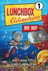 Lunchbox Adventures: Dive Deep Cover Image