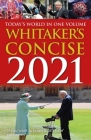 Whitakers Concise 2021: Today's World in One Volume Cover Image