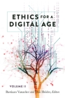 Ethics for a Digital Age, Vol. II (Digital Formations #118) Cover Image