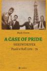 A Case of Pride: SKREWDRIVER - Punk'n'Roll 1976 - 79 Cover Image