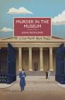 Murder in the Museum (British Library Crime Classics) Cover Image