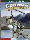 Legend of the Lure (Impact Books: A Jake Maddox Sports Story) Cover Image