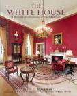 The White House: Its Historic Furnishings and First Families Cover Image