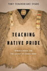 Teaching Native Pride: Upward Bound and the Legacy of Isabel Bond Cover Image