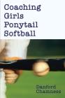 Coaching Girls Ponytail Softball Cover Image