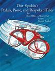 Out-Spokin': Pedals, Prose, and Respoken Tales Cover Image