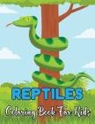 Reptiles Coloring Book For Kids: A Beautiful Coloring Pages For Children With Snake, Turtle, Aligator And Much More!.Vol-1 Cover Image