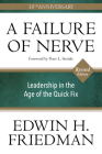 A Failure of Nerve, Revised Edition: Leadership in the Age of the Quick Fix Cover Image
